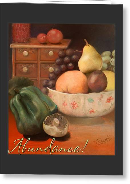 Abundance 2 Greeting Card by Brooks Garten Hauschild