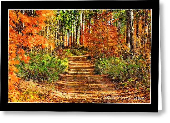 Greeting Card featuring the photograph Path Of Life by Michaela Preston