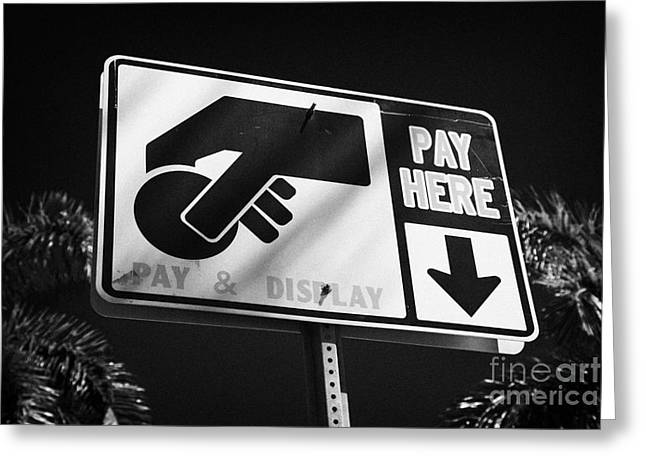 Pay And Display Pay Here Sign In Miami South Beach Florida Usa Greeting Card by Joe Fox