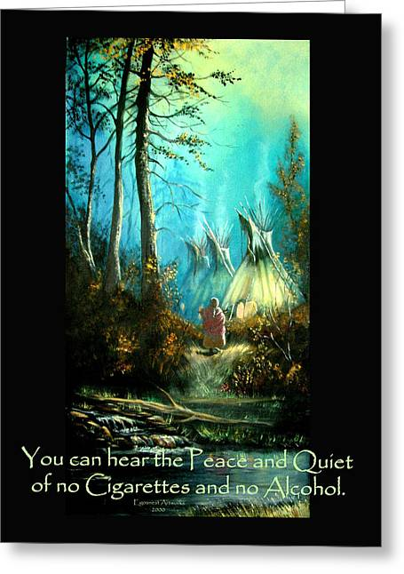Peace And Quiet Drug Free Tepee Greeting Card