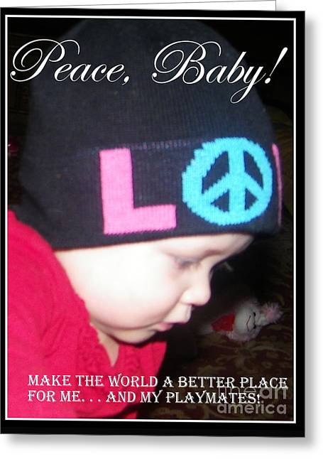 Greeting Card featuring the photograph Peace Baby by Bobbee Rickard