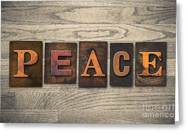 Peace Concept Wooden Letterpress Type Greeting Card by Jason Enterline