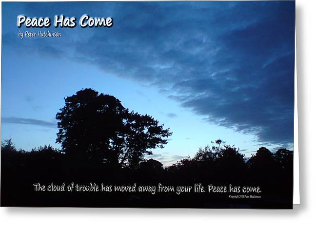 Peace Has Come Greeting Card