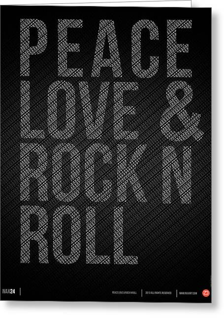 Peace Love And Rock N Roll Poster Greeting Card by Naxart Studio