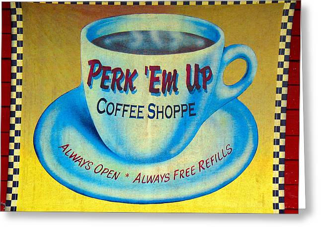 Perk Em Up Greeting Card by David Lee Thompson