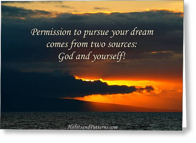 Permission To Pursue Your Dream Greeting Card