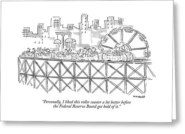 Personally, I Liked This Roller Coaster A Lot Greeting Card