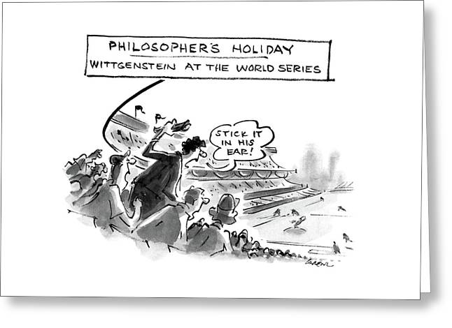 Philosopher's Holiday Wittgenstein At The World Greeting Card