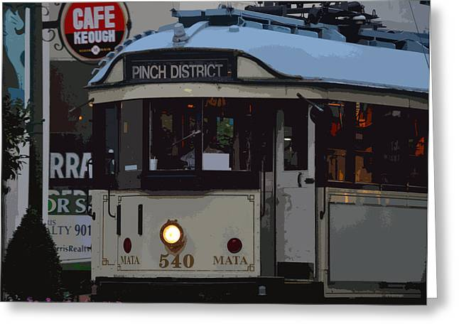 Pinch District Trolley Greeting Card by Joe Bledsoe