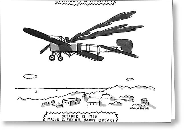 Pioneers Of Aviation October 21 Greeting Card by Michael Crawford