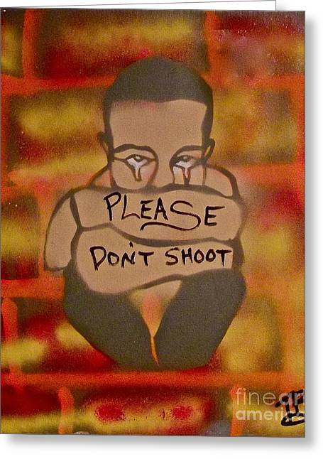 Please Don't Shoot Greeting Card by Tony B Conscious