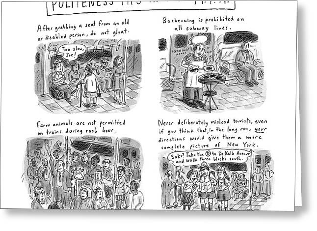 'politeness Tips From The M.t.a.' Greeting Card by Roz Chast