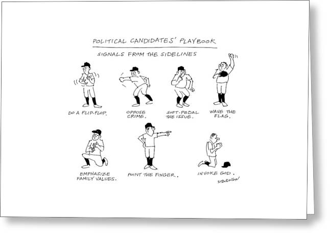 Political Candidates' Playbook Signals Greeting Card by James Stevenson