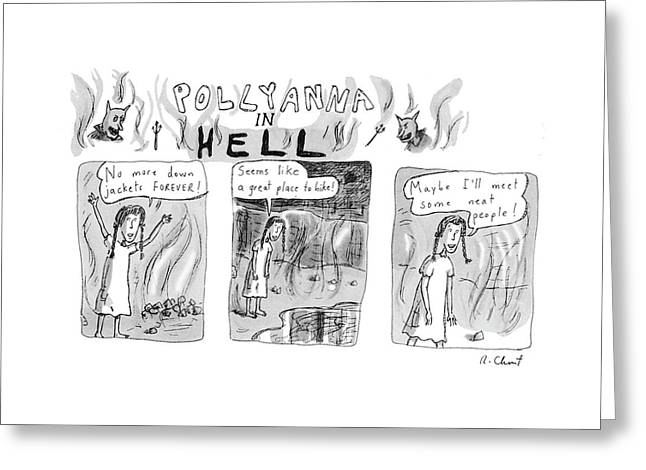 Pollyanna In Hell Greeting Card