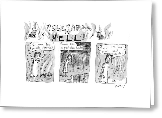 Pollyanna In Hell Greeting Card by Roz Chast