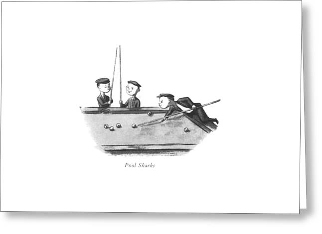 Pool Sharks Greeting Card by William Steig