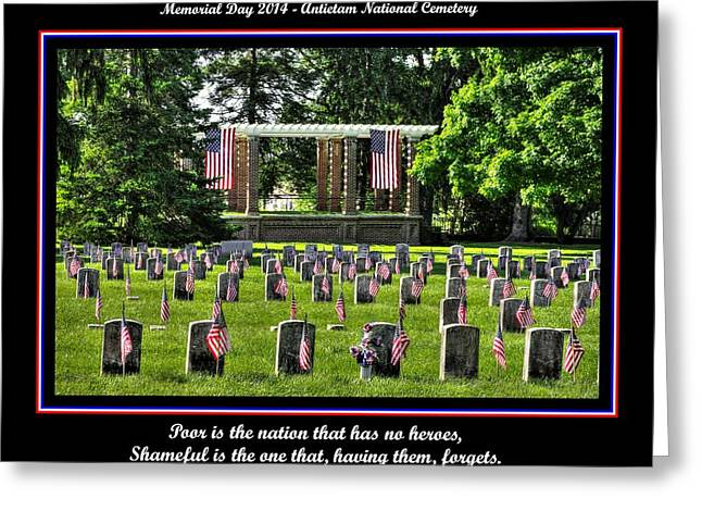 Poor Is The Nation That Has No Heroes.  Shameful Is The One That Having Them Forgets.  Antietam 2014 Greeting Card by Michael Mazaika