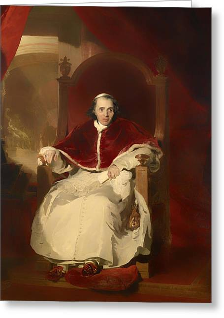 Pope Pius Vii Greeting Card by Mountain Dreams