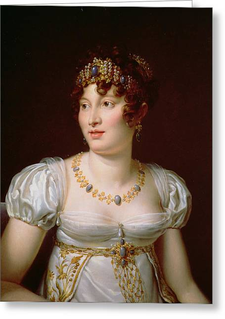 Portrait Of Caroline Murat Oil On Canvas Greeting Card by Francois Pascal Simon, Baron Gerard