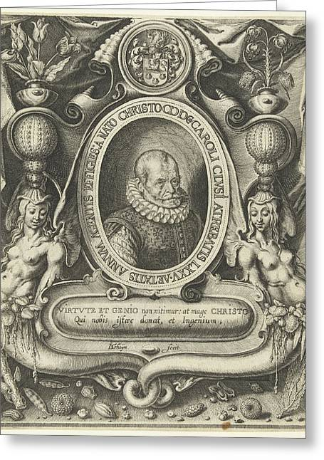 Portrait Of Carolus Clusius At The Age Of 75 Greeting Card