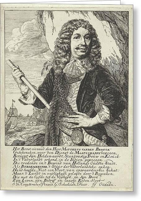Portrait Of The Dordrecht Mayor And Admiral Mattheus Van Greeting Card by Godfried Schalcken