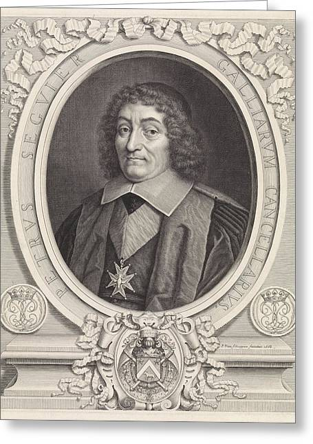 Portrait Of The French Chancellor Pierre Seguier Greeting Card by Pieter Van Schuppen