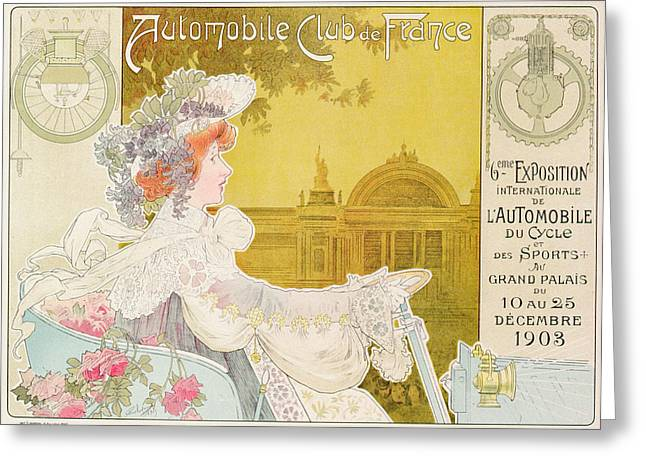 Poster Advertising The Sixth Exhibition Of The Automobile Club De France Greeting Card by J Barreau