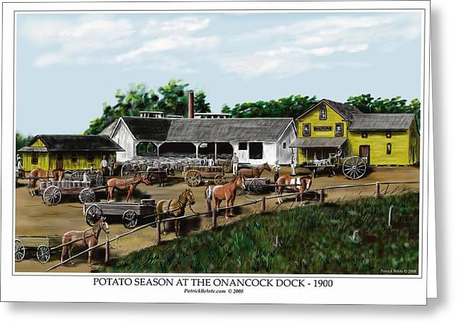 Potato Season At The Onancock Dock - 1900 Greeting Card by Patrick Belote