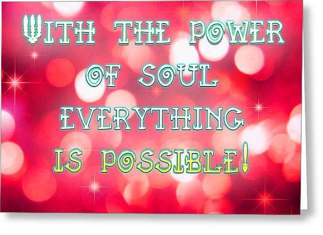 Power Of Soul Greeting Card by Li   van Saathoff