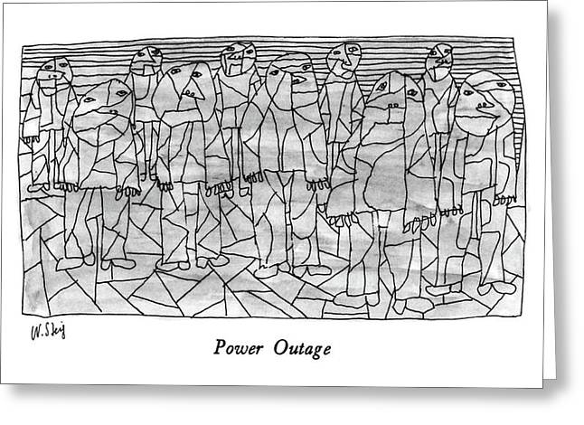 Power Outage Greeting Card by William Steig