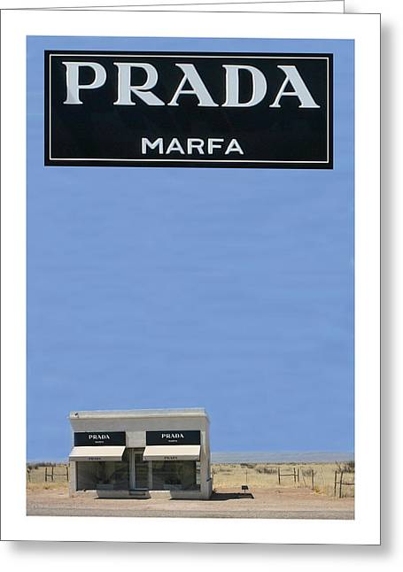 Prada Marfa Texas Greeting Card by Jack Pumphrey