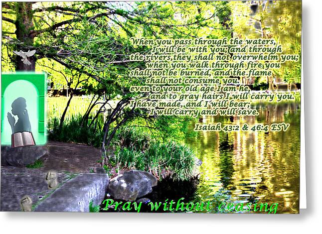 Pray Without Ceasing Greeting Card by Terry Wallace