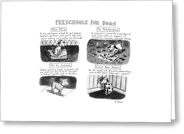 Preschools For Dogs Greeting Card by Roz Chast