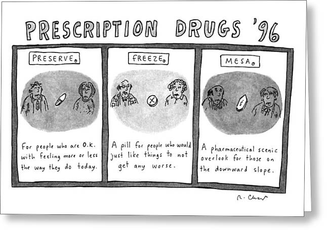 Prescription Drugs '96 Greeting Card by Roz Chast