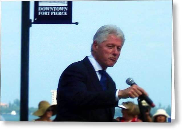 President Clinton Speaks Greeting Card by Megan Dirsa-DuBois