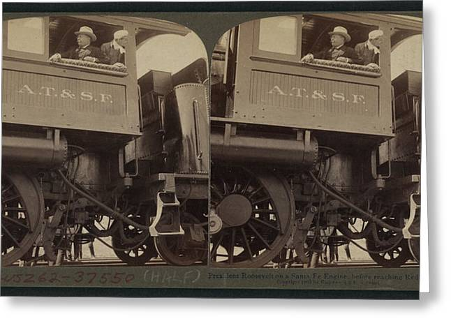President Roosevelt On A Santa Fe Engine Greeting Card by Litz Collection