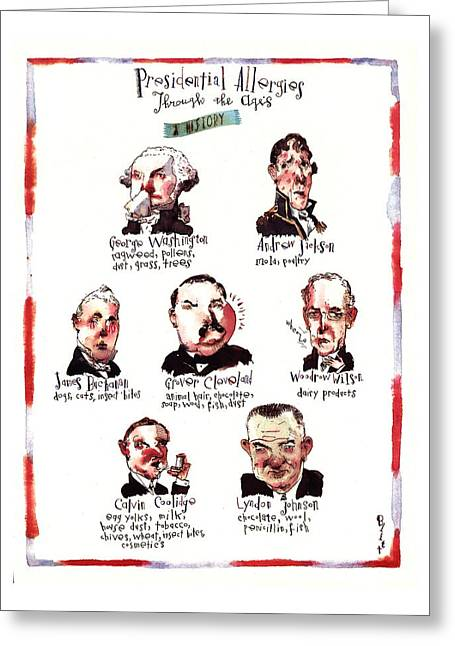 Presidential Allergies Through The Ages: Greeting Card by Barry Blit