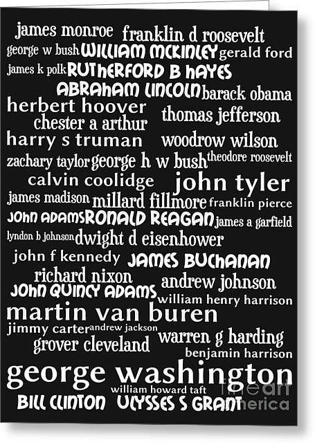 Presidents Of The United States 20130625bw Greeting Card by Wingsdomain Art and Photography