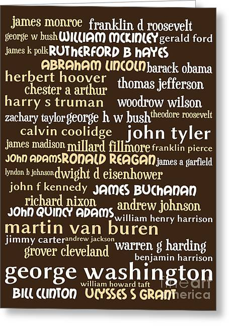 Presidents Of The United States 20130625bwwa85 Greeting Card by Wingsdomain Art and Photography