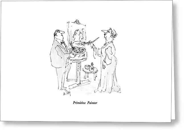 Primitive Painter Greeting Card by William Steig