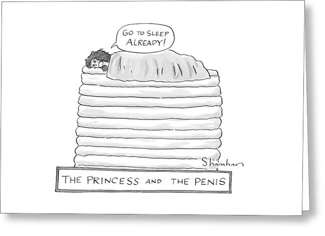 Princess On Top Of A Lot Of Mattresses Greeting Card