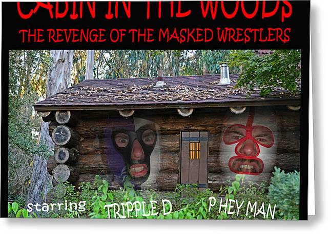 Pro Wrestling Horror Movie Cabin In The Woods Greeting Card