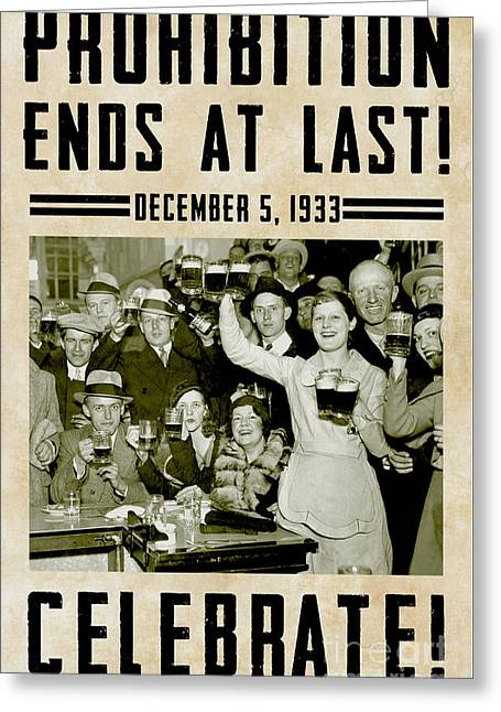 Prohibition Ends Celebrate Greeting Card by Jon Neidert