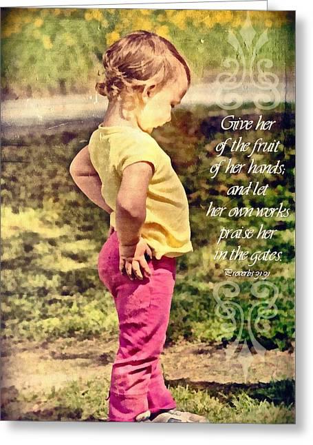 Proverbs 31 31 Greeting Card