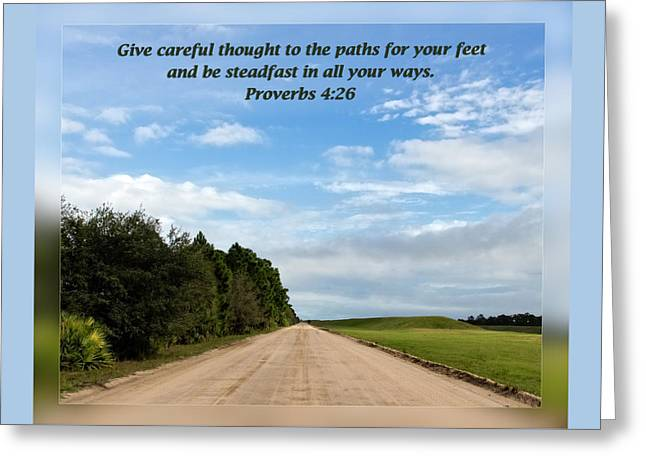 Proverbs 4 26 Greeting Card