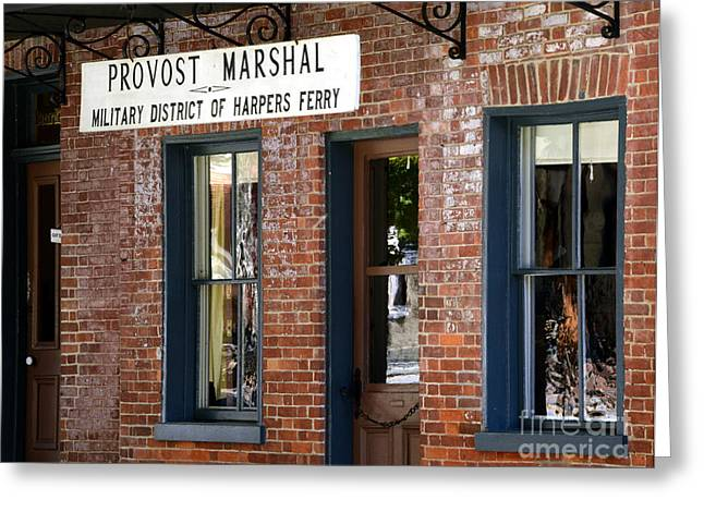 Provost Marshal Greeting Card by Paul W Faust -  Impressions of Light
