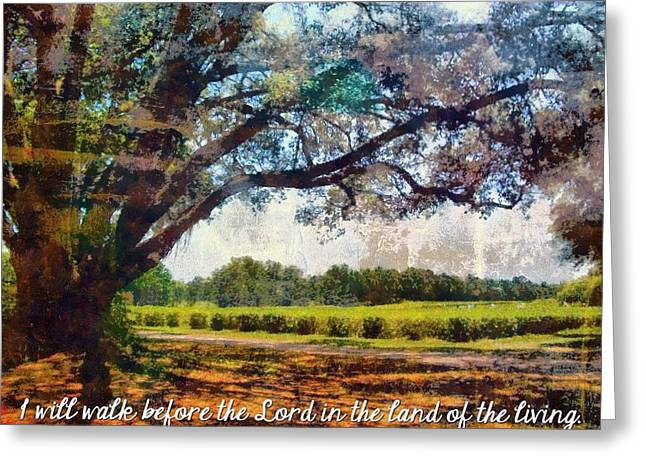 Psalm 116 9 Greeting Card by Michelle Greene Wheeler