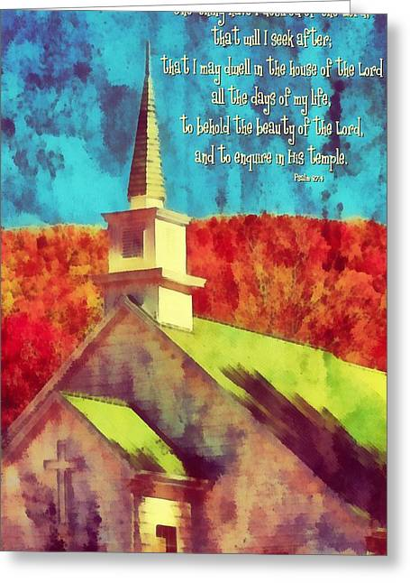 Psalm 27 4 Greeting Card by Michelle Greene Wheeler