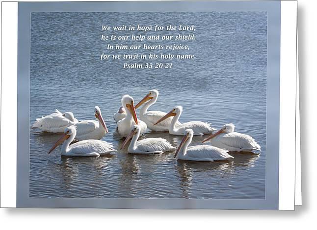 Psalm 33 20-21 Greeting Card