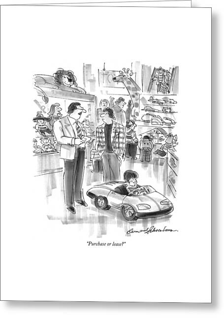 Purchase Or Lease? Greeting Card by Bernard Schoenbaum